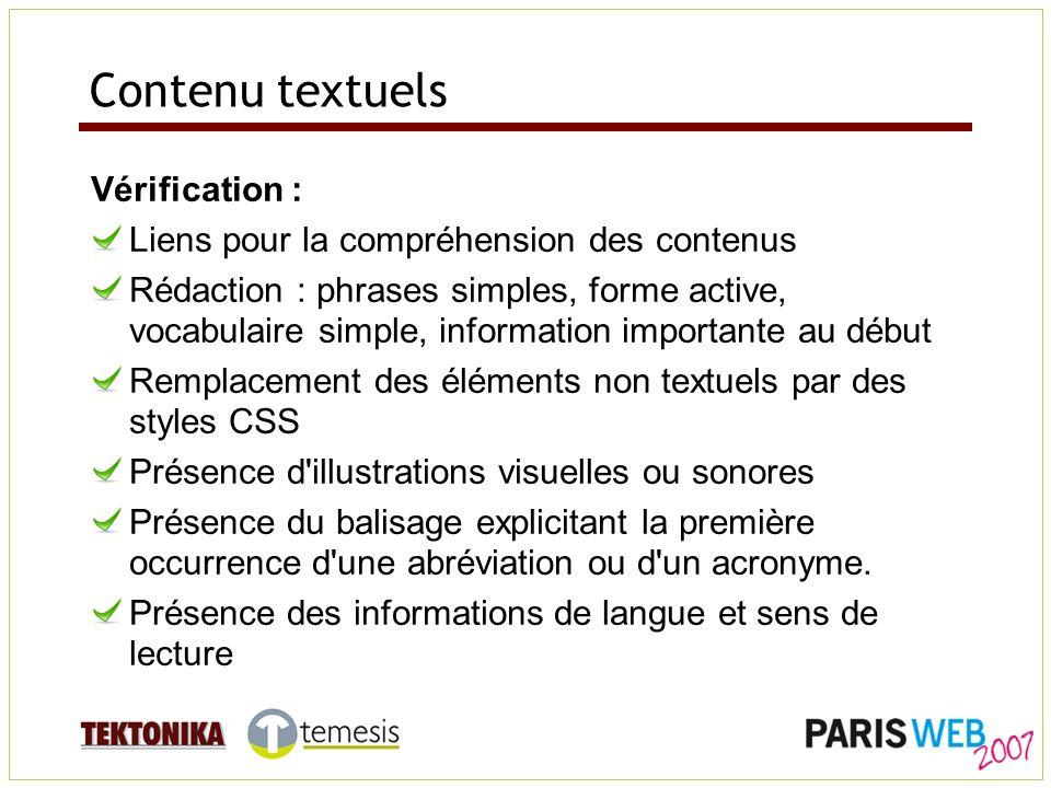 Contenu textuels Vérification : Liens pour la compréhension des contenus Rédaction : phrases simples, forme active, vocabulaire simple, information im