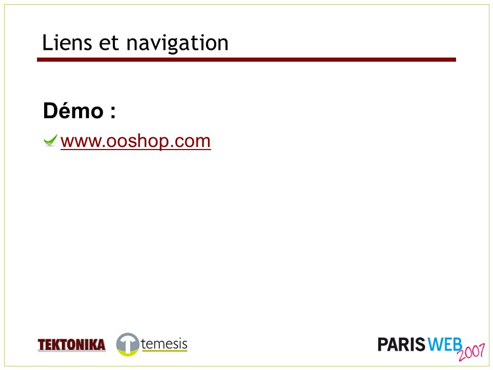 Liens et navigation Démo : www.ooshop.com