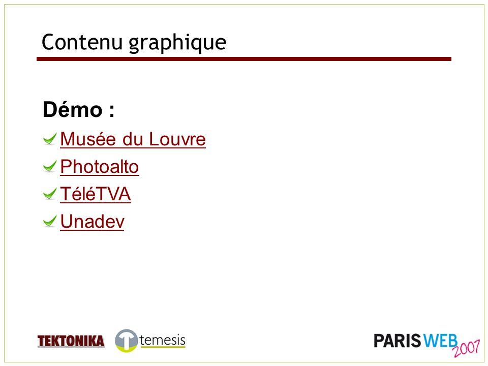 Contenu graphique Démo : Musée du Louvre Photoalto TéléTVA Unadev