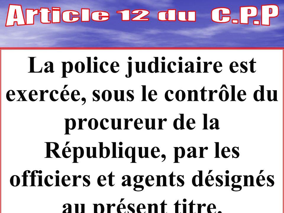 Il convient de rappeler qu en vertu de l art 16 du Code de Procédure pénale, les Maires et leurs adjoints ont la qualité d officier de police judiciai