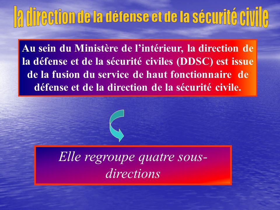 La direction de la défense et la sécurité civiles Organisation structurelle et topographique