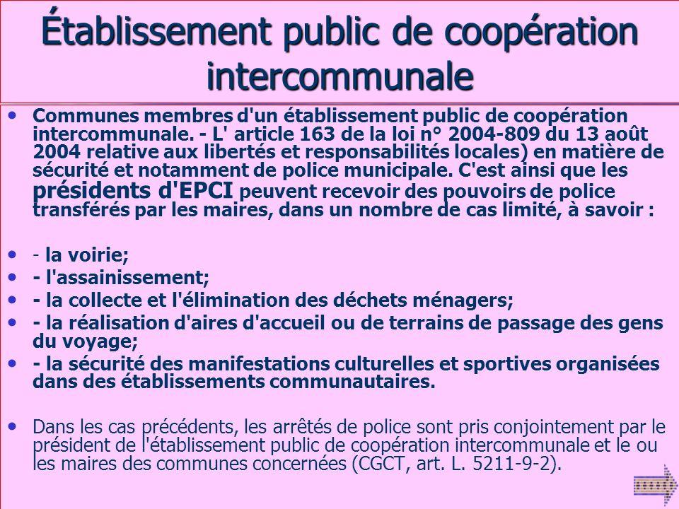 Nouvelles compétences de Police Administrative - Accès aux fichiers des permis et des cartes grises, - Les A.P.M affectés sur décision du Maire à la s