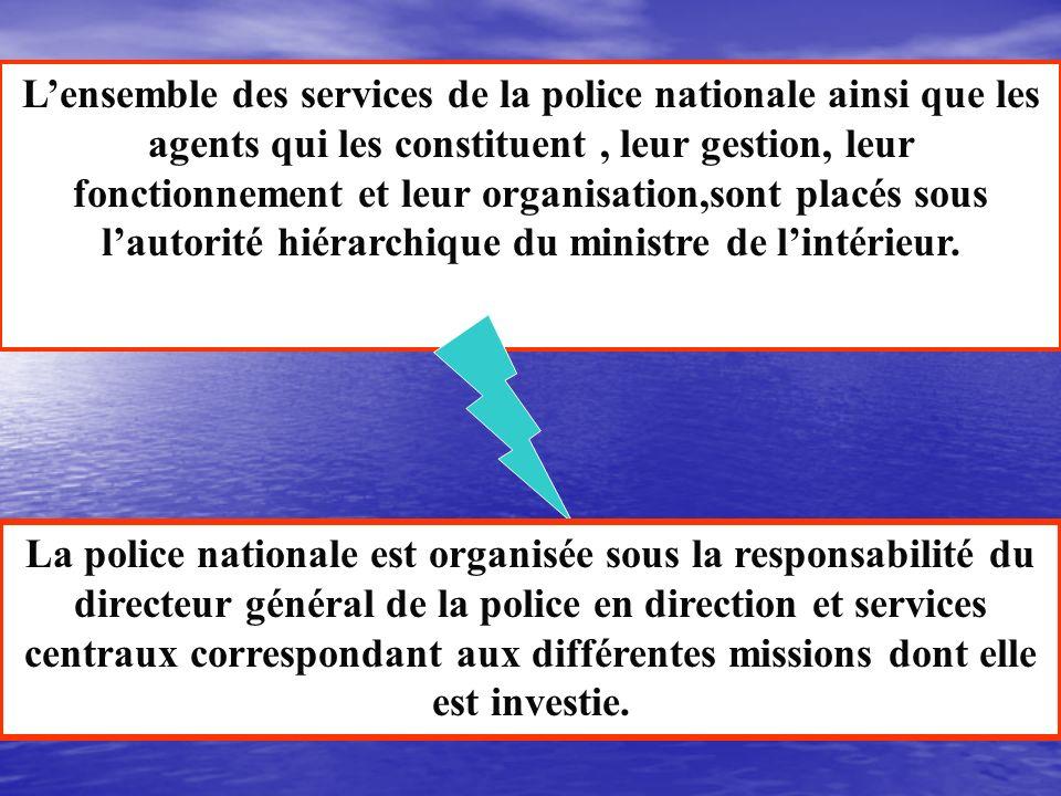 Les missions prioritaires assignées à la Police Nationale sont: La lutte contre les violences urbaines, la petite délinquance, linsécurité routière, l