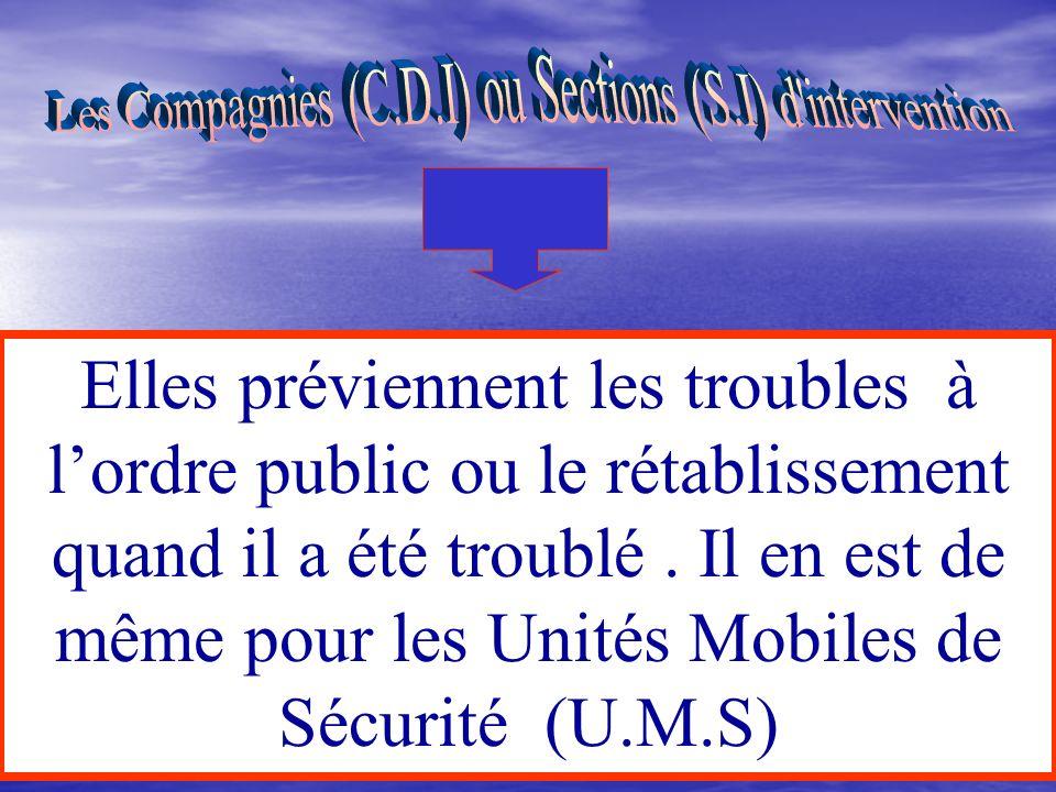 Les sûretés départementales dont le nombre a été sensiblement accru pour faire face à la mobilité dune certaine délinquance agissent, comme les B.S.U,
