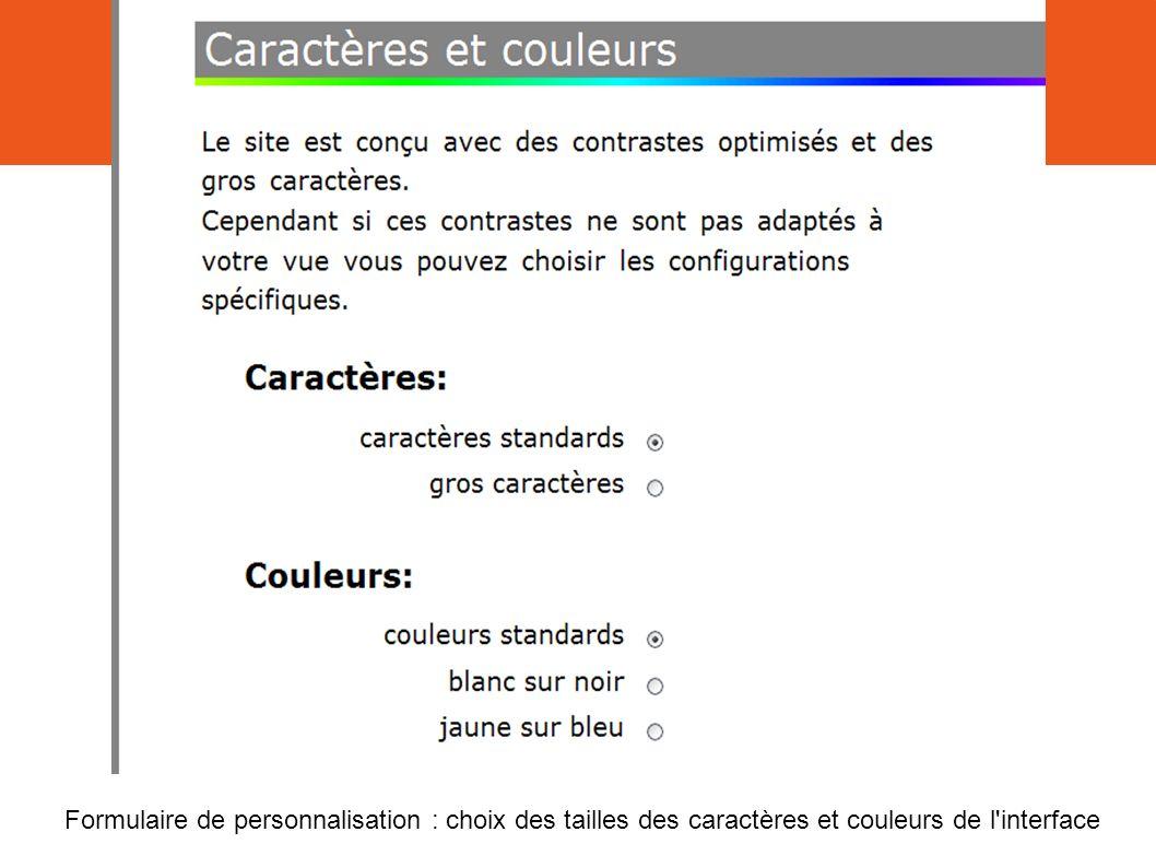 Formulaire de personnalisation : choix des tailles des caractères et couleurs de l interface