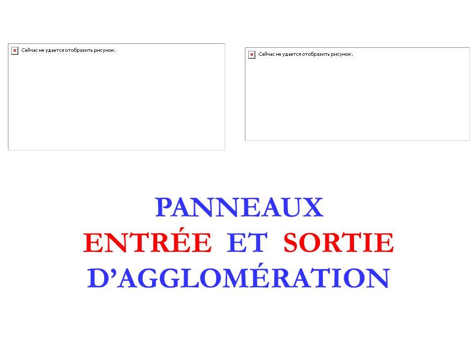PANNEAUX ENTRÉE ET SORTIE DAGGLOMÉRATION