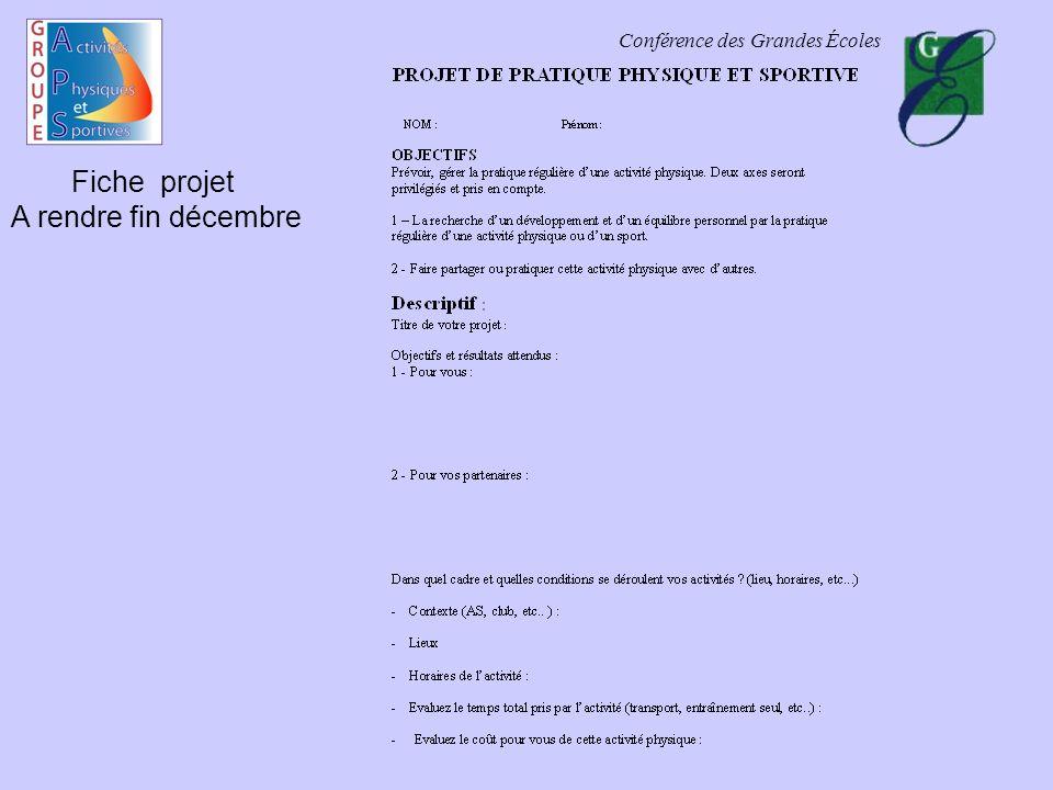Conférence des Grandes Écoles Fiche projet A rendre fin décembre