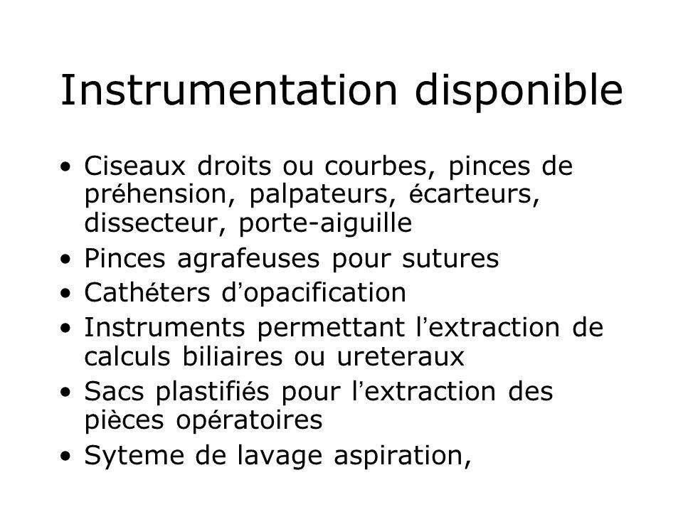 Instrumentation disponible Ciseaux droits ou courbes, pinces de pr é hension, palpateurs, é carteurs, dissecteur, porte-aiguille Pinces agrafeuses pou