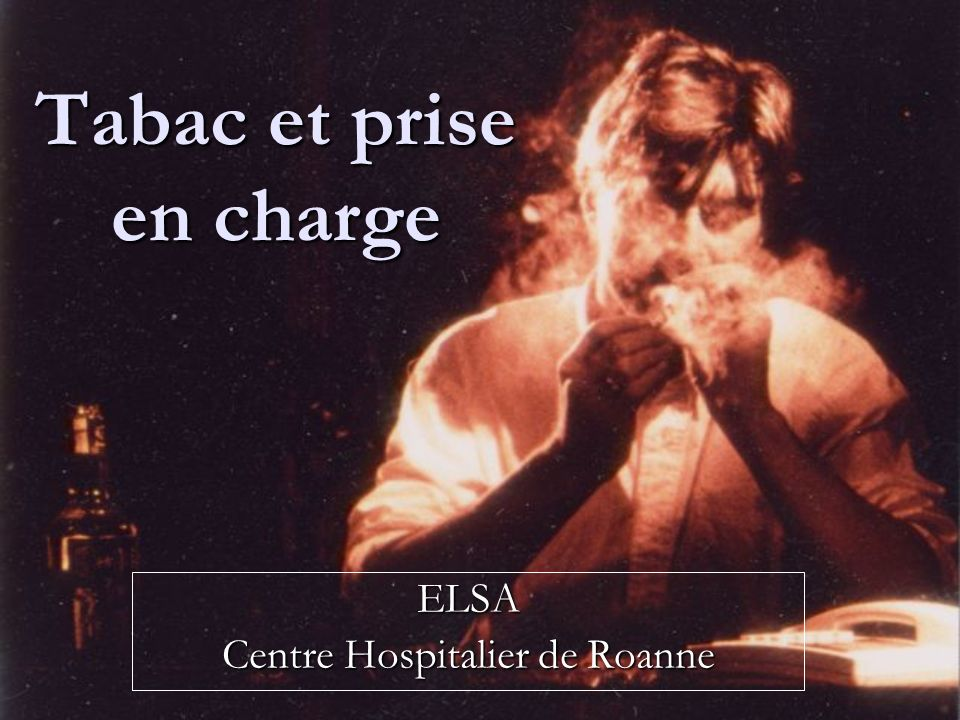 Tabac et prise en charge ELSA Centre Hospitalier de Roanne