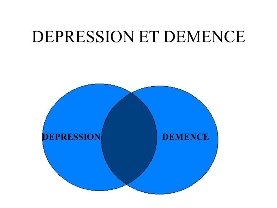 DEPRESSION ET DEMENCE DEPRESSIONDEMENCE