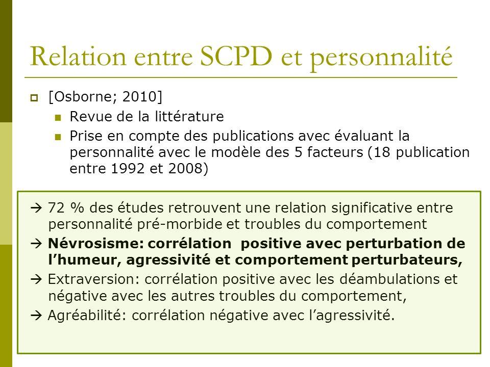 Relation entre SCPD et personnalité [Osborne; 2010] Revue de la littérature Prise en compte des publications avec évaluant la personnalité avec le mod