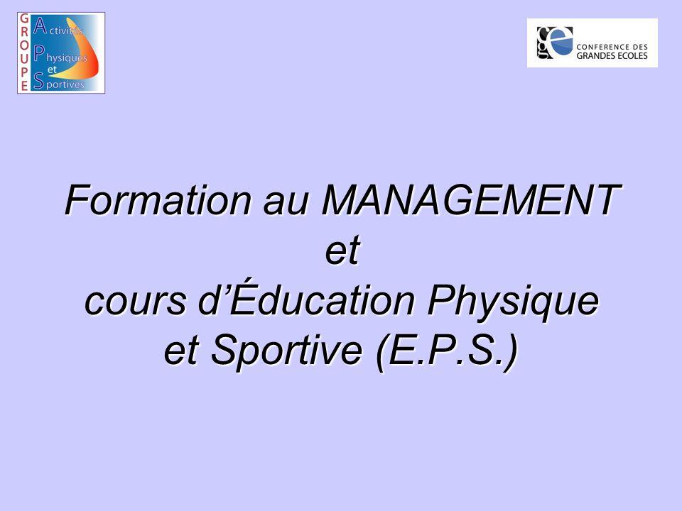 Formation au MANAGEMENT et cours dÉducation Physique et Sportive (E.P.S.)