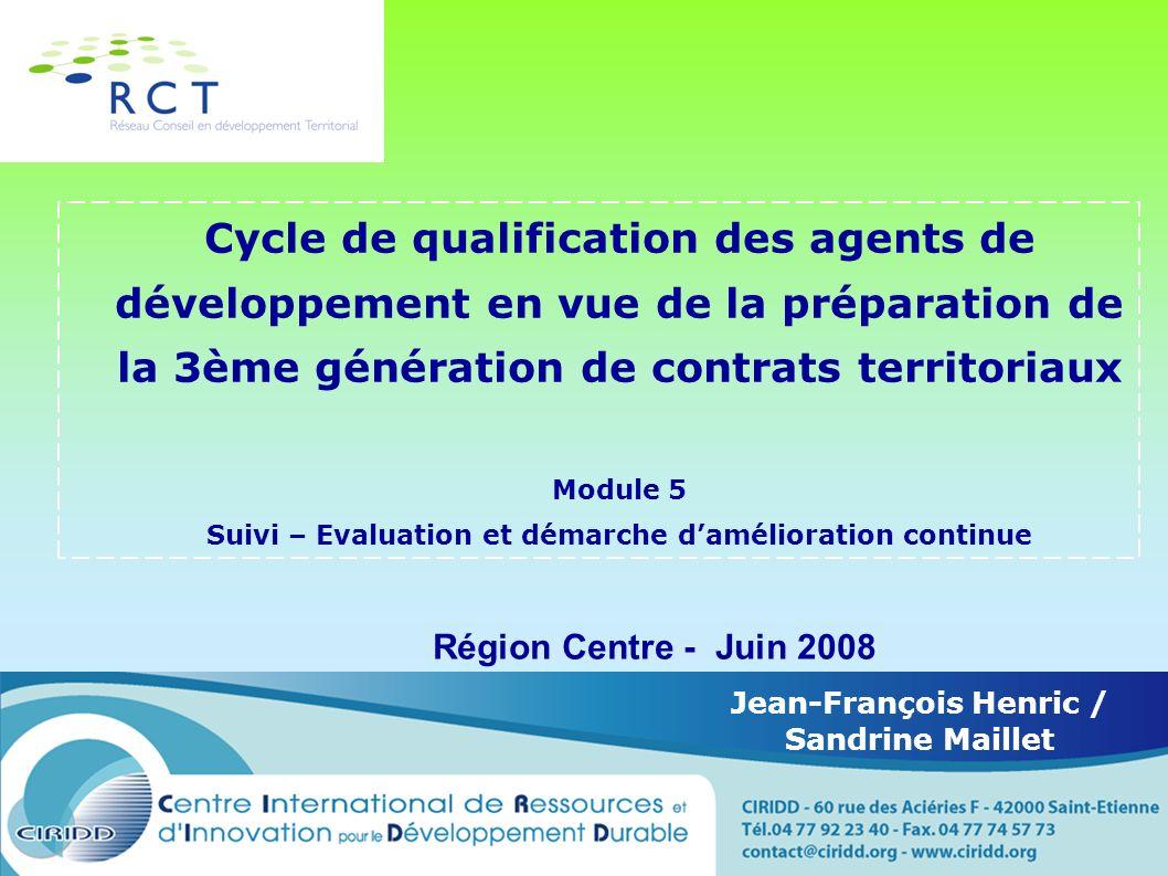 Cycle de qualification des agents de développement en vue de la préparation de la 3ème génération de contrats territoriaux Module 5 Suivi – Evaluation