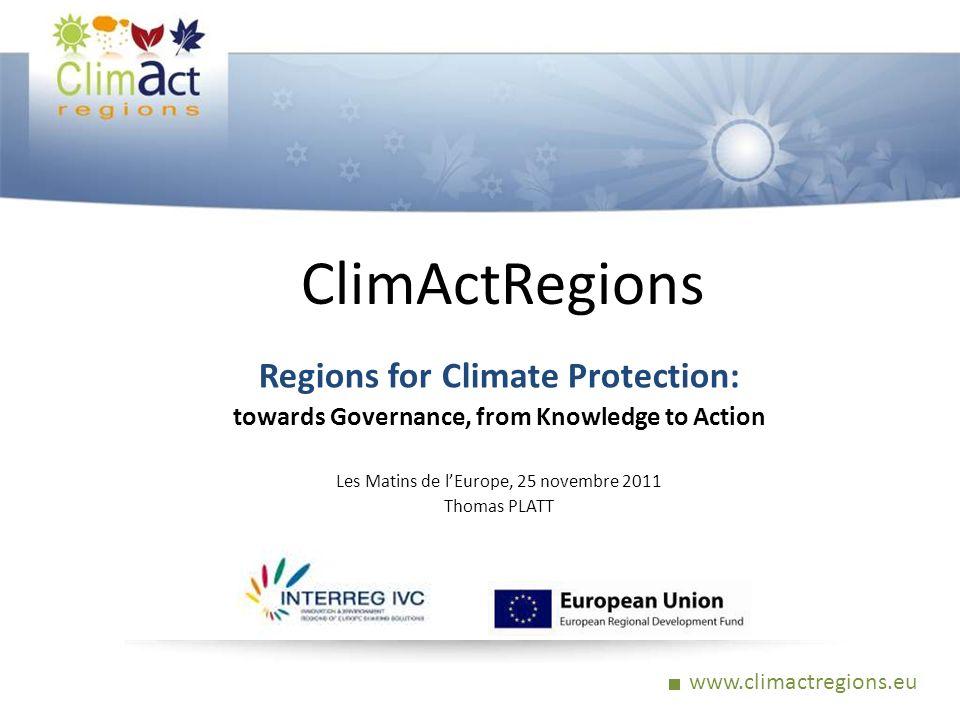 www.climactregions.eu Informations et contacts www.climactregions.eu