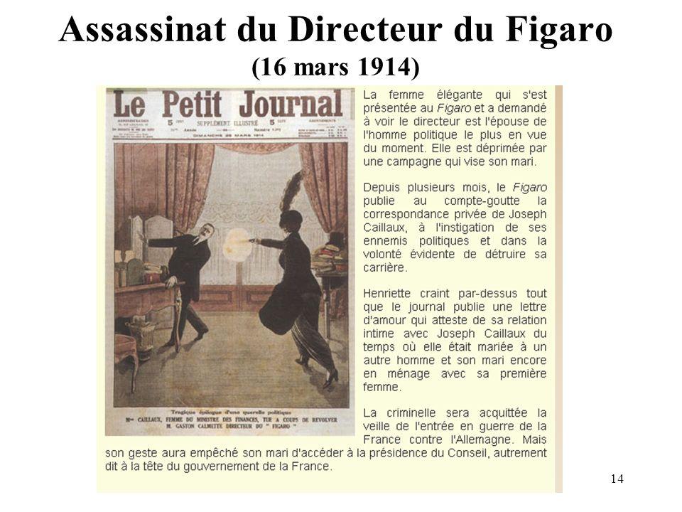 14 Assassinat du Directeur du Figaro (16 mars 1914)
