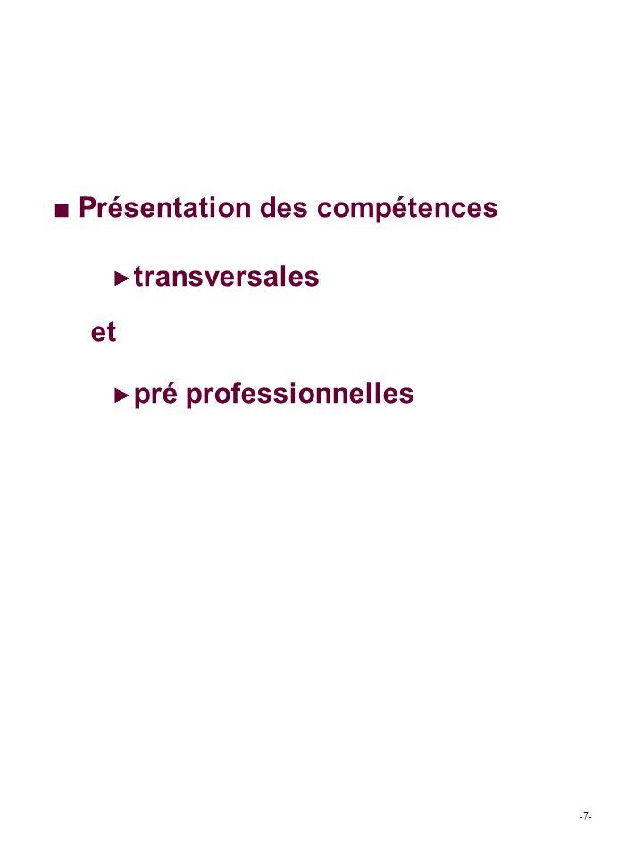 Présentation des compétences transversales et pré professionnelles -7-