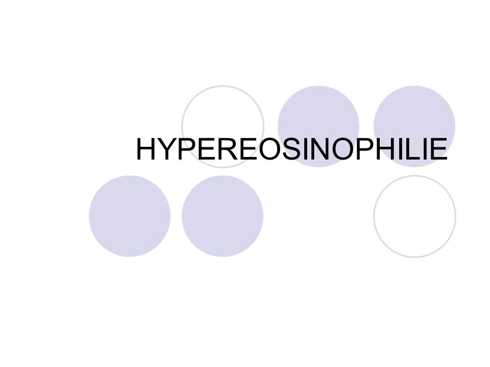 HYPEREOSINOPHILIE