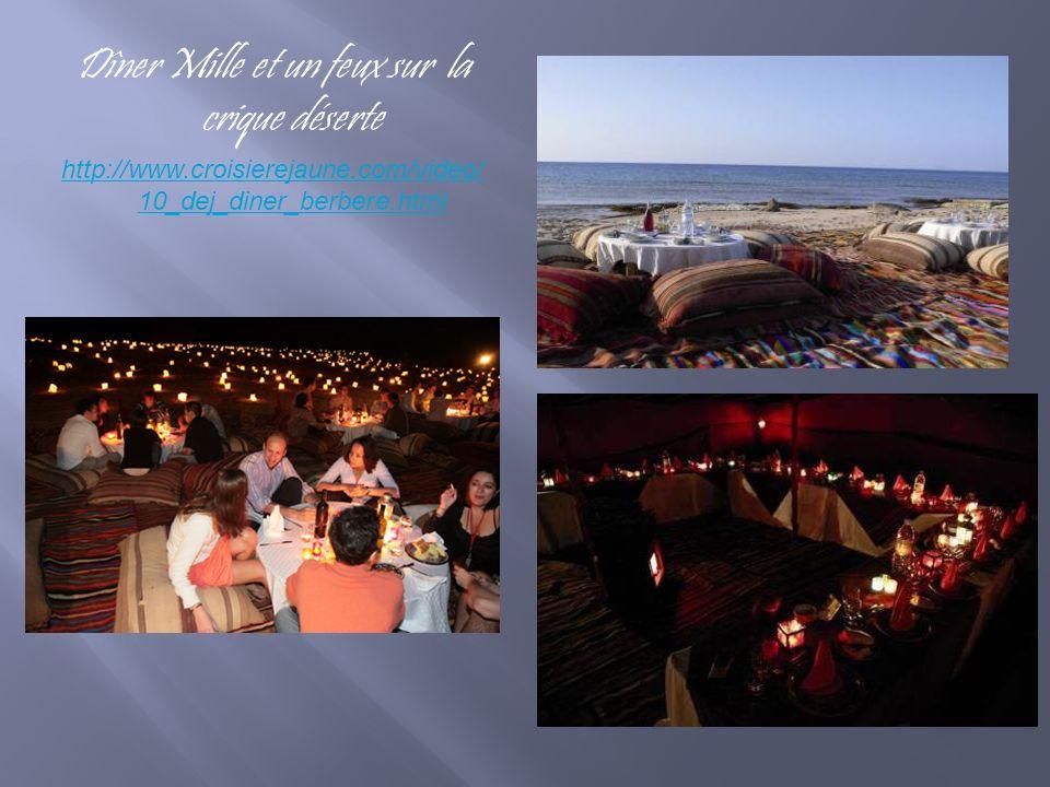 Dîner Mille et un feux sur la crique déserte http://www.croisierejaune.com/video/ 10_dej_diner_berbere.html