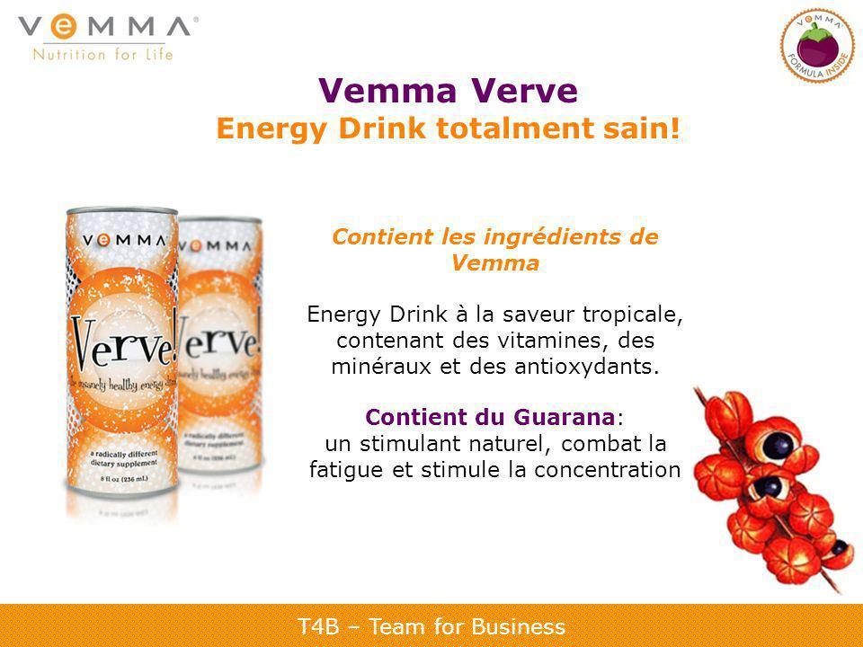 T4B – Team for Business Vemma Verve Energy Drink totalment sain! Contient les ingrédients de Vemma Energy Drink à la saveur tropicale, contenant des v