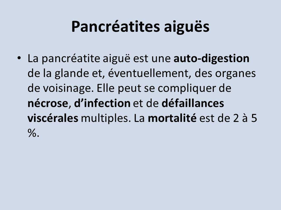 La pancréatite aiguë est une auto-digestion de la glande et, éventuellement, des organes de voisinage. Elle peut se compliquer de nécrose, dinfection
