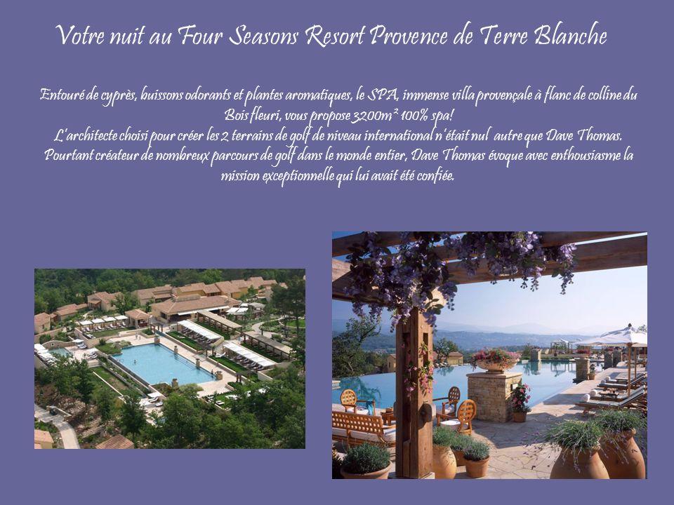 Votre nuit au Four Seasons Resort Provence de Terre Blanche Entouré de cyprès, buissons odorants et plantes aromatiques, le SPA, immense villa provençale à flanc de colline du Bois fleuri, vous propose 3200m² 100% spa.