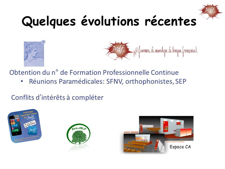 Obtention du n° de Formation Professionnelle Continue Réunions Paramédicales: SFNV, orthophonistes, SEP Conflits dintérêts à compléter Espace CA