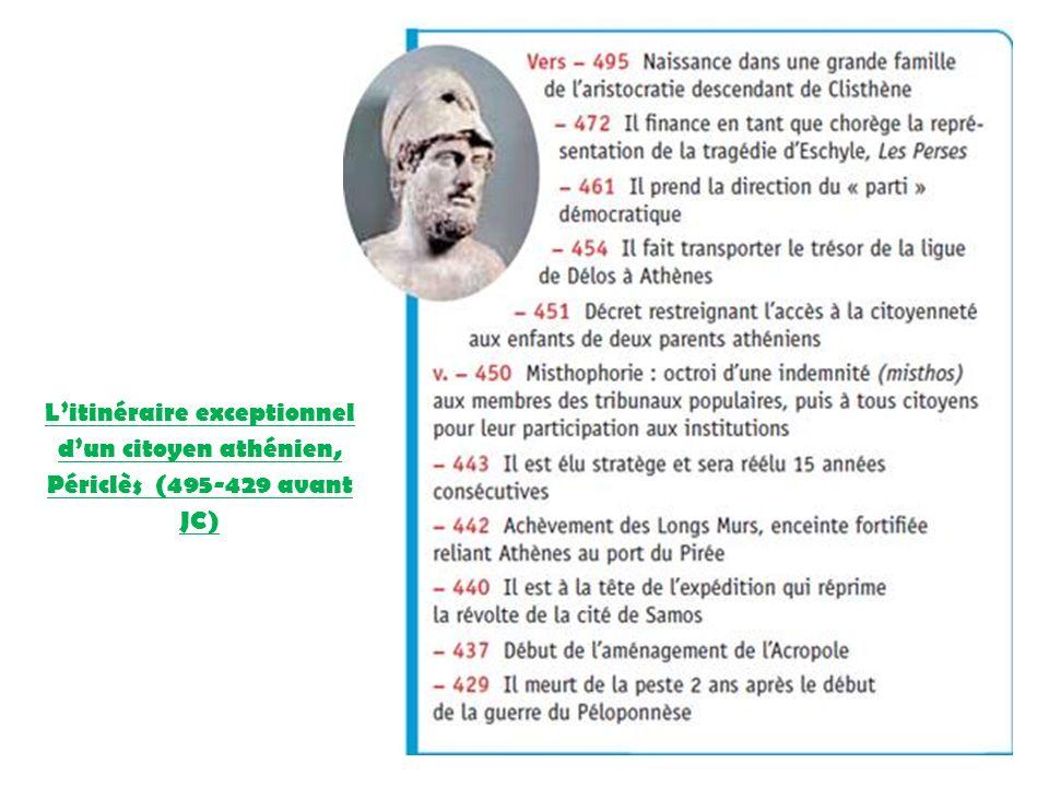 Litinéraire exceptionnel dun citoyen athénien, Périclès (495-429 avant JC)
