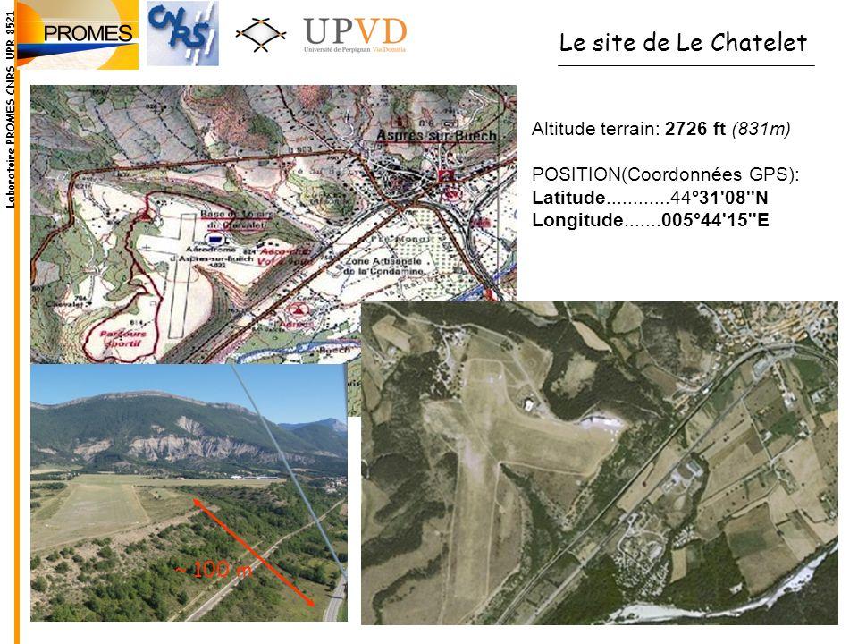 Altitude terrain: 2726 ft (831m) POSITION(Coordonnées GPS): Latitude............44°31'08''N Longitude.......005°44'15''E Le site de Le Chatelet Labora