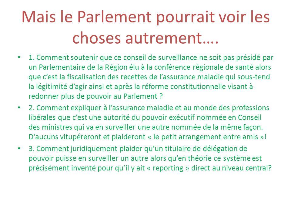 Mais le Parlement pourrait voir les choses autrement….