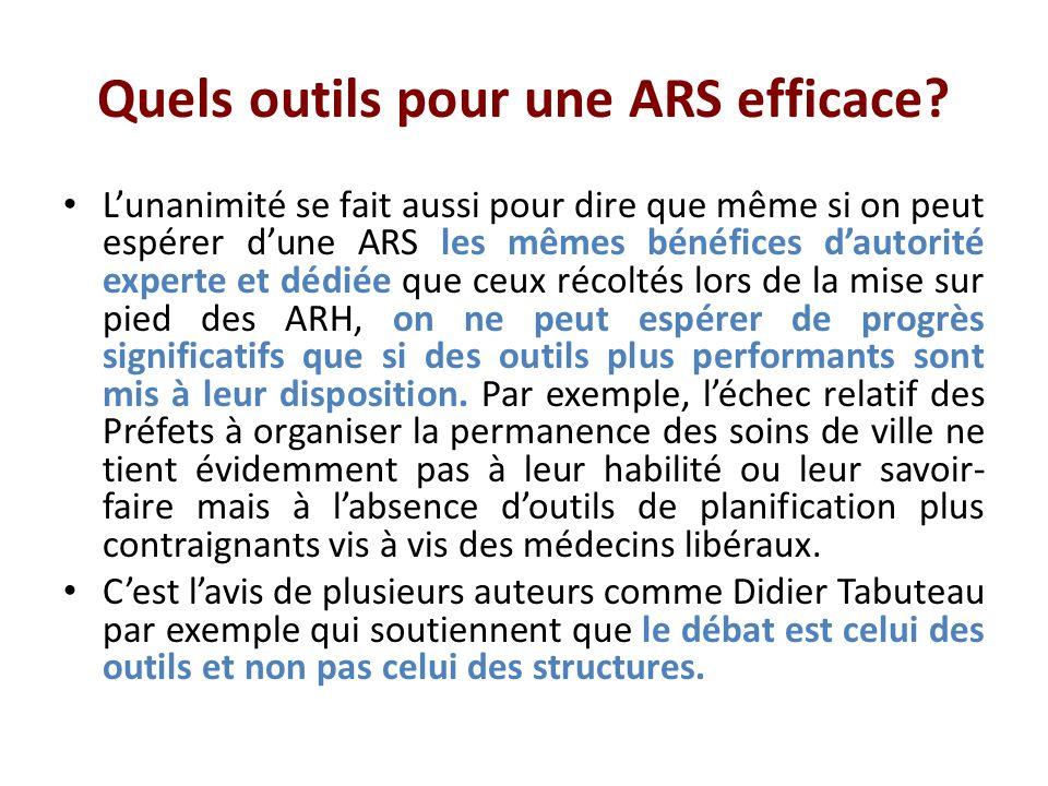 Quels outils pour une ARS efficace.