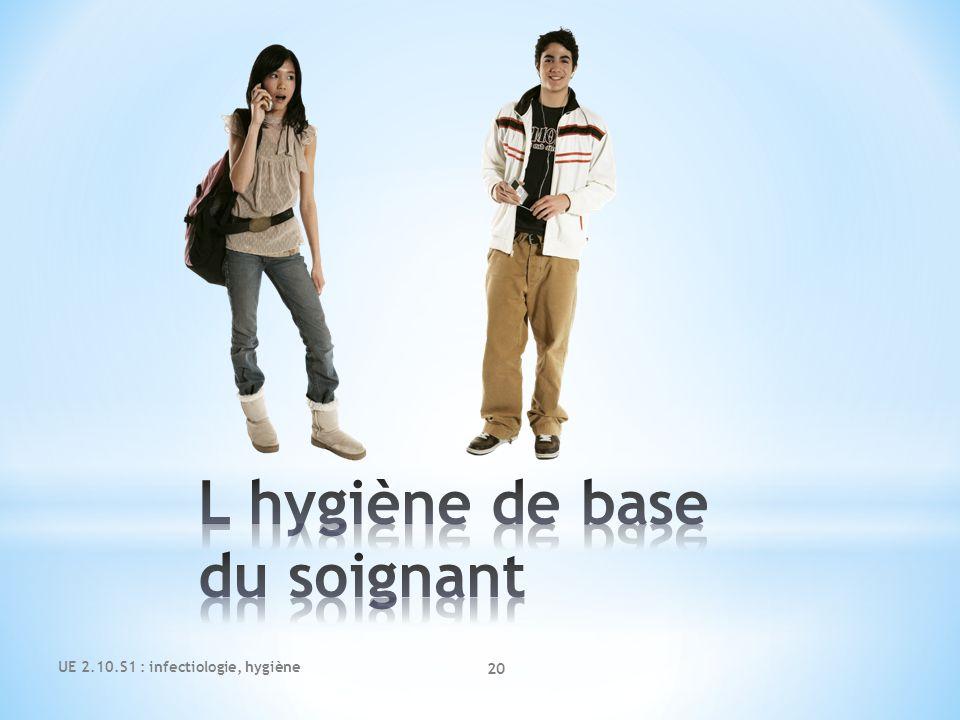 UE 2.10.S1 : infectiologie, hygiène 20