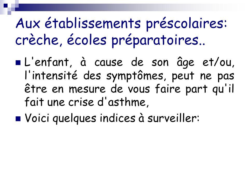 Aux établissements préscolaires: crèche, écoles préparatoires..