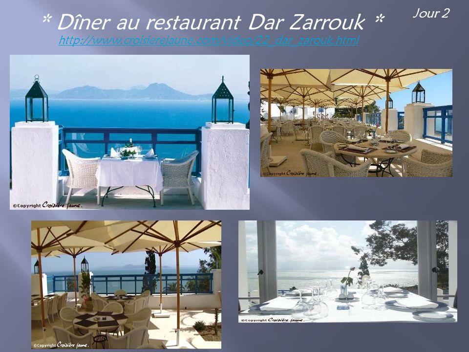 * Dîner au restaurant Dar Zarrouk * http://www.croisierejaune.com/video/22_dar_zarouk.html Jour 2