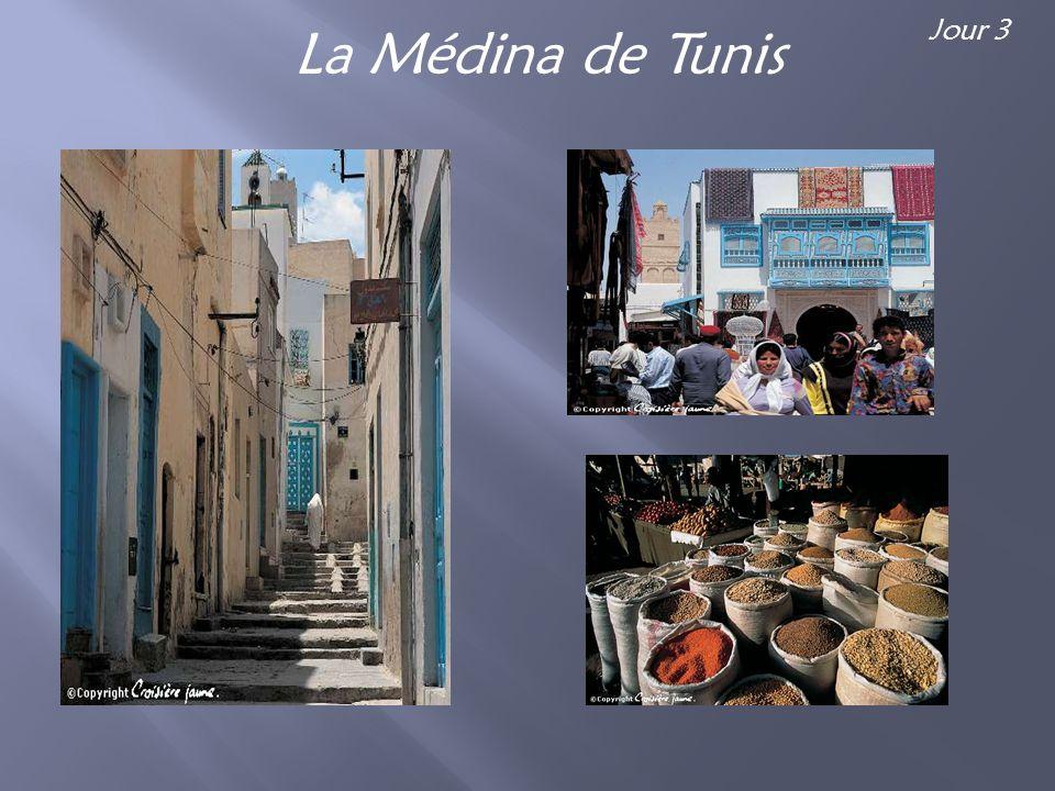 La Médina de Tunis Jour 3