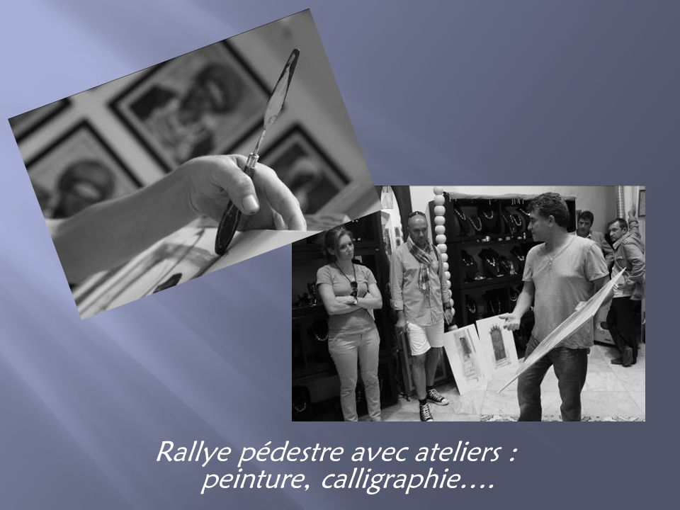Rallye pédestre avec ateliers : peinture, calligraphie….