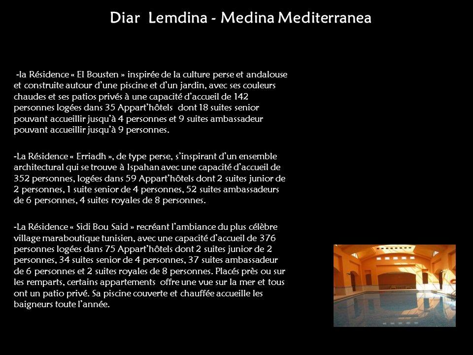 Diar Lemdina - Medina Mediterranea -la Résidence « El Bousten » inspirée de la culture perse et andalouse et construite autour dune piscine et dun jar