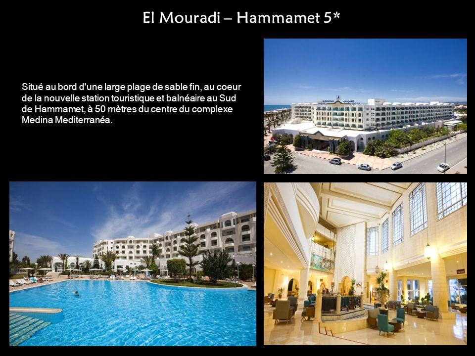 El Mouradi – Hammamet 5* Situé au bord d'une large plage de sable fin, au coeur de la nouvelle station touristique et balnéaire au Sud de Hammamet, à