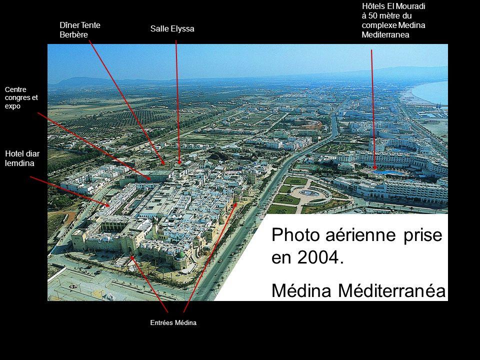 Entrées Médina Salle Elyssa Dîner Tente Berbère Hotel diar lemdina Hôtels El Mouradi à 50 mètre du complexe Medina Mediterranea Photo aérienne prise e
