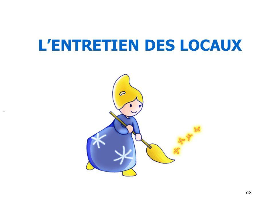 68 LENTRETIEN DES LOCAUX