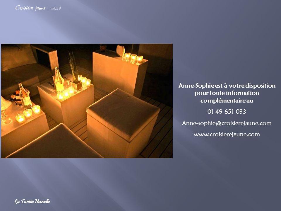 Anne-Sophie est à votre disposition pour toute information complémentaire au 01 49 651 033 Anne-sophie@croisierejaune.com www.croisierejaune.com La Tu