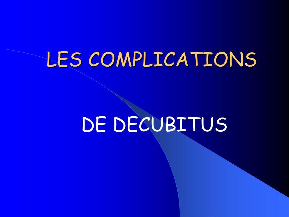 5 types de complications Les troubles de lélimination urinaire et fécale Les complications respiratoires Les complications cutanées (escarres) Les complications thrombo emboliques Les attitudes vicieuses
