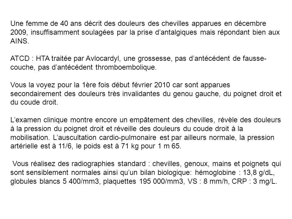 Vous revoyez la patiente en Juillet 2010 pour des œdèmes de MI, la protéinurie est à 2,5g/24h La TA est à 125/76, la créatinine à 87 Mol/L.