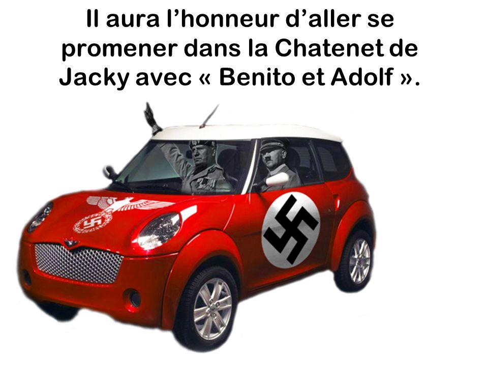 Il aura lhonneur daller se promener dans la Chatenet de Jacky avec « Benito et Adolf ».