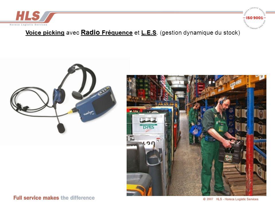 Voice picking Radio FréquenceL.E.S Voice picking avec Radio Fréquence et L.E.S. (gestion dynamique du stock)