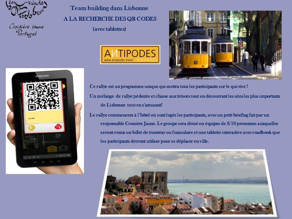Team building dans Lisbonne A LA RECHERCHE DES QR CODES (avec tablettes) Ce rallye est un programme unique qui mettra tous les participants sur le qui