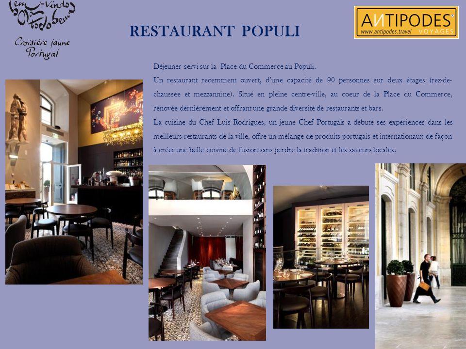 Déjeuner servi sur la Place du Commerce au Populi. Un restaurant recemment ouvert, dune capacité de 90 personnes sur deux étages (rez-de- chaussée et