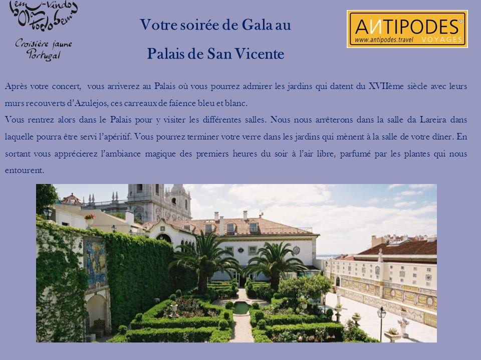 Après votre concert, vous arriverez au Palais où vous pourrez admirer les jardins qui datent du XVIIème siècle avec leurs murs recouverts dAzulejos, c