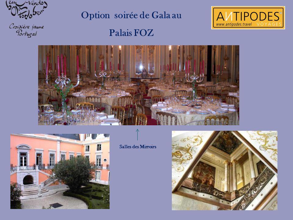 Option soirée de Gala au Palais FOZ Salles des Mirroirs