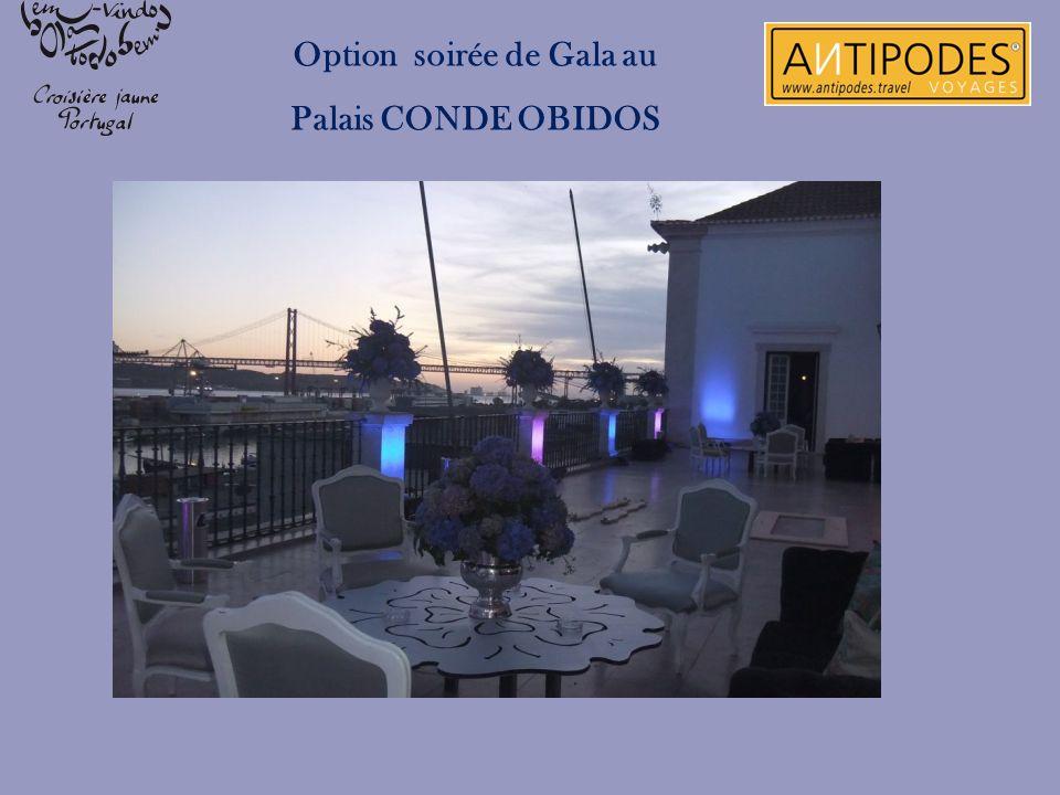 Option soirée de Gala au Palais CONDE OBIDOS