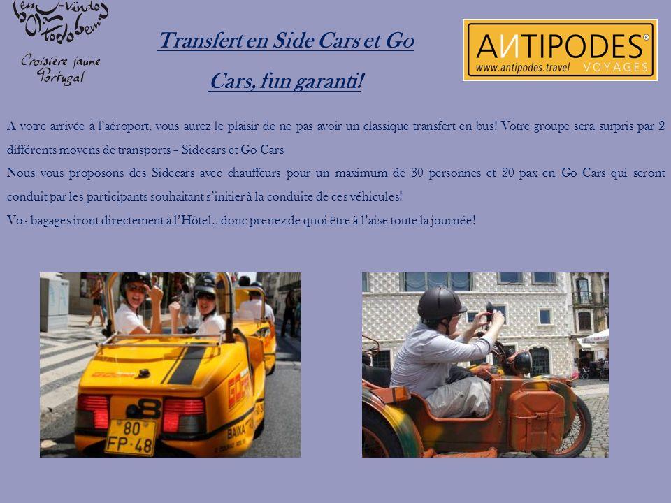 Transfert en Side Cars et Go Cars, fun garanti! A votre arrivée à laéroport, vous aurez le plaisir de ne pas avoir un classique transfert en bus! Votr